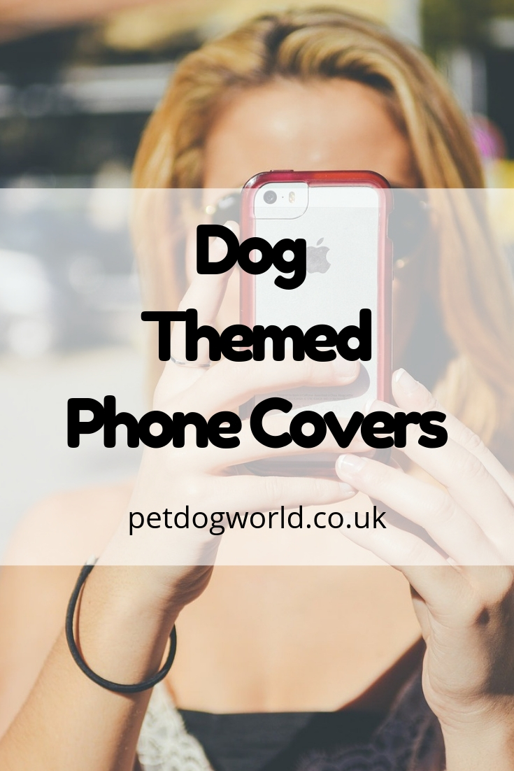 Dog Themed Phone Covers